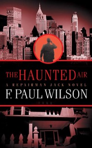 The Haunted Air - F. Paul Wilson pdf download