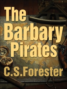 The Barbary Pirates - C. S. Forester pdf download