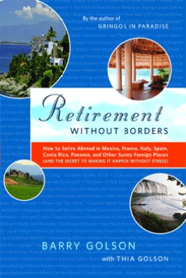 Retirement Without Borders - Barry Golson