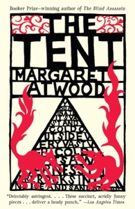 The Tent - Margaret Atwood pdf download
