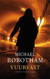 Vuurvast - Michael Robotham pdf download