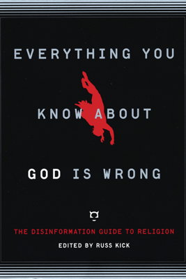 Everything You Know About God Is Wrong - Russ Kick