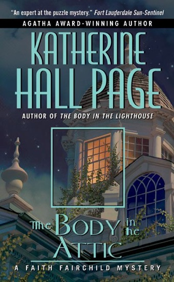The Body in the Attic by Katherine Hall Page PDF Download