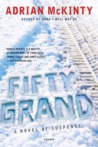 Fifty Grand - Adrian McKinty pdf download