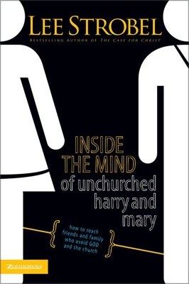 Inside the Mind of Unchurched Harry and Mary - Lee Strobel pdf download