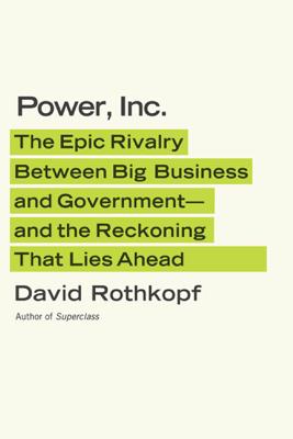 Power, Inc. - David Rothkopf