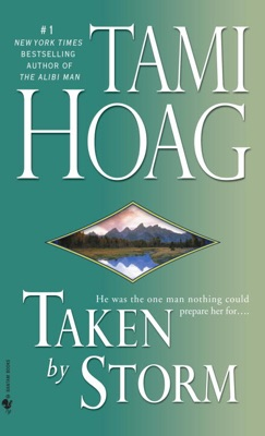 Taken by Storm - Tami Hoag pdf download