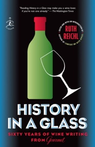 History in a Glass - Ruth Reichl & Gourmet Magazine Editors pdf download