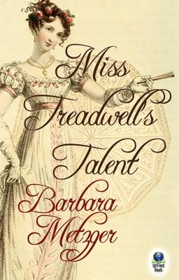 Miss Treadwell's Talent - Barbara Metzger pdf download