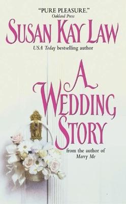 A Wedding Story - Susan Kay Law pdf download