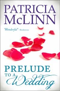 Prelude to a Wedding - Patricia McLinn pdf download