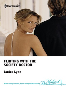Flirting with the Society Doctor - Janice Lynn pdf download