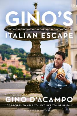 Gino's Italian Escape (Book 1) - Gino D'Acampo