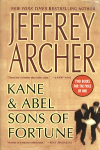 Kane and Abel/Sons of Fortune - Jeffrey Archer pdf download