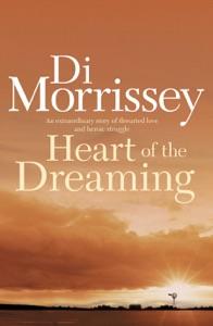 Heart of the Dreaming - Di Morrissey pdf download