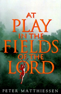 At Play in the Fields of the Lord - Peter Matthiessen pdf download