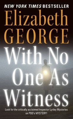 With No One As Witness - Elizabeth George pdf download
