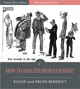 How to Analyze People On Sight (Illustrated Edition) - Elsie Lincoln Benedict & Ralph Paine Benedict pdf download