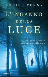 L'inganno della luce - Louise Penny pdf download