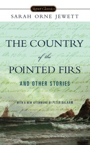 The Country of the Pointed Firs and Other Stories - Sarah Orne Jewett, Anita Shreve & Peter Balaam pdf download