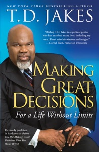 Making Great Decisions - T.D. Jakes pdf download