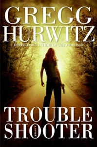 Troubleshooter - Gregg Hurwitz pdf download