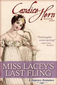 Miss Lacey's Last Fling (A Regency Romance) - Candice Hern pdf download