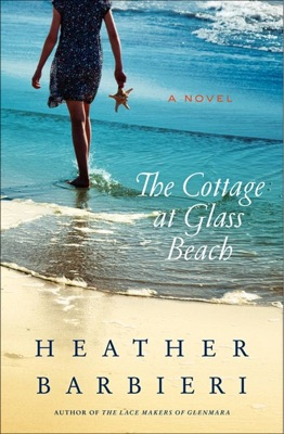 The Cottage at Glass Beach - Heather Barbieri pdf download