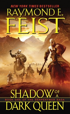 Shadow of a Dark Queen - Raymond E. Feist pdf download