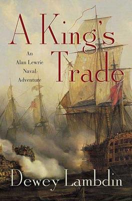 A King's Trade - Dewey Lambdin pdf download
