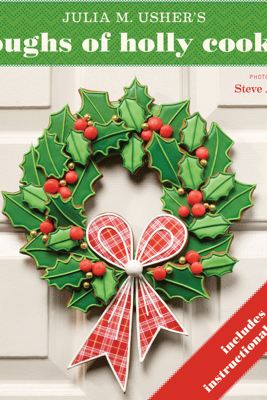 Boughs of Holly Cookie - Julia M. Usher