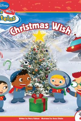 Little Einsteins:  Christmas Wish - Disney Book Group