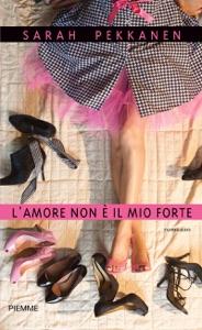 L'amore non è il mio forte - Sarah Pekkanen pdf download