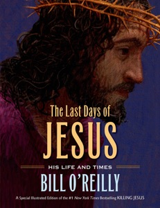 The Last Days of Jesus - Bill O'Reilly pdf download