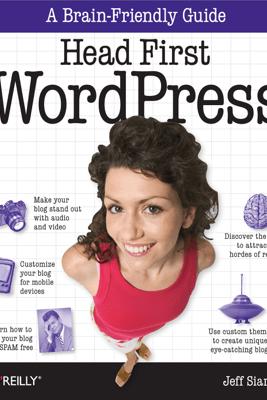 Head First WordPress - Jeff Siarto
