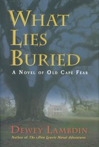 What Lies Buried - Dewey Lambdin pdf download