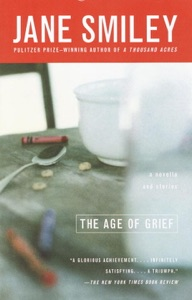 The Age of Grief - Jane Smiley pdf download
