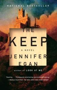 The Keep - Jennifer Egan pdf download