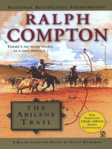 Ralph Compton The Abilene Trail - Dusty Richards & Ralph Compton pdf download
