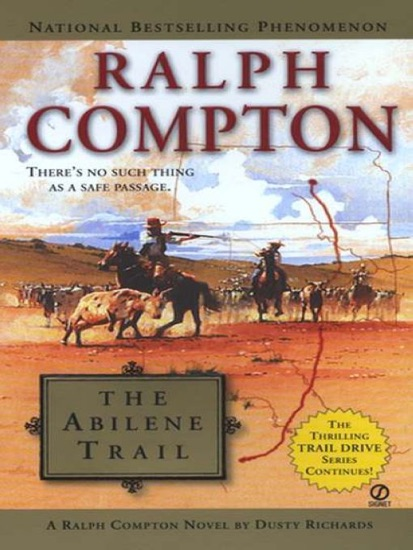 Ralph Compton The Abilene Trail by Dusty Richards & Ralph Compton PDF Download
