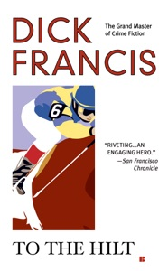 To the Hilt - Dick Francis pdf download