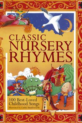 Classic Nursery Rhymes - Cathie Shuttleworth