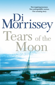 Tears of the Moon - Di Morrissey pdf download