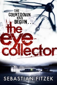 The Eye Collector - Sebastian Fitzek & John Brownjohn pdf download