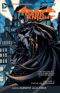 Batman: The Dark Knight Vol. 2: Cycle of Violence (The New 52) - Gregg Hurwitz, David Finch, Richard Friend, Mico Suayan & Juan Jose Ryp pdf download