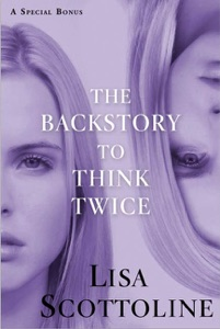 The Backstory to Think Twice - Lisa Scottoline pdf download