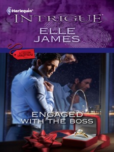 Engaged with the Boss - Elle James pdf download