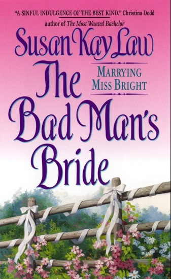 The Bad Man's Bride by Susan Kay Law PDF Download