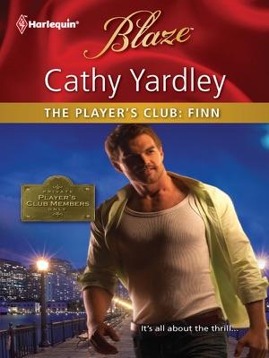 The Player's Club: Finn - Cathy Yardley pdf download