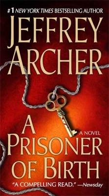 A Prisoner of Birth - Jeffrey Archer pdf download